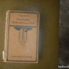 Libros: UNA FAMILIA DE BANDIDOS 1973. Lote 160794834