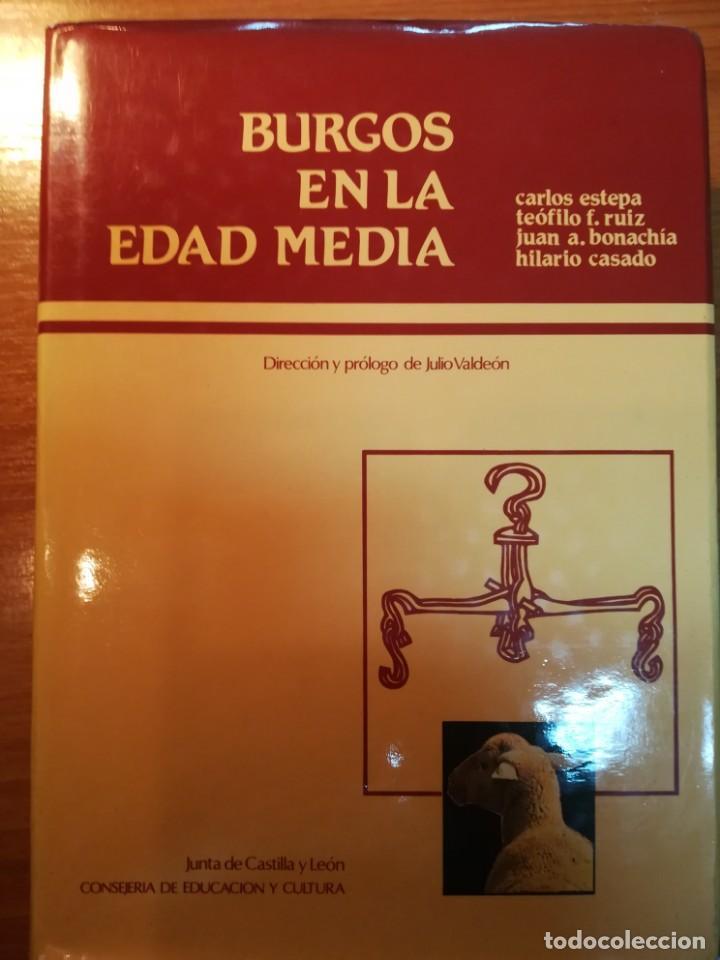 BURGOS EN LA EDAD MEDIA. C. ESTEPA (Libros Nuevos - Historia - Historia de España)