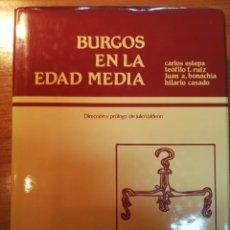 Libros: BURGOS EN LA EDAD MEDIA. C. ESTEPA. Lote 163579730