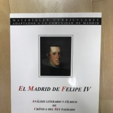 Libros: EL MADRID DE FELIPE IV.. Lote 164857234