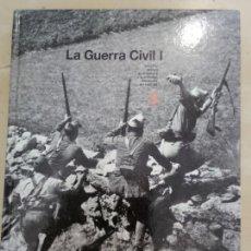 Libros: LA GUERRA CIVIL.1. 287PAG. 29X24CM.. Lote 166933845