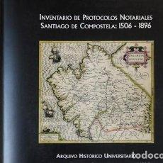 Libri: JUSTO (Y) PÉREZ. INVENTARIO DE PROTOCOLOS NOTARIALES. SANTIAGO DE COMPOSTELA: 1506-1896. 1998.. Lote 168430904