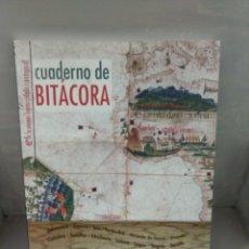 Libros: CUADERNO DE BITÁCORA.. Lote 168486314