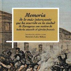 Libros: MEMORIA DE LO MÁS INTERESANTE QUE HA OCURRIDO EN LA CIUDAD DE ZARAGOZA... - I.F.C. 2019. Lote 171511370