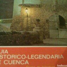 Libros: 1972 GUÍA HISTÓRICO LEGENDARIA DE CUENCA 1972. Lote 171145065