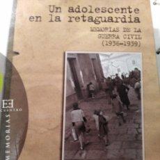 Libros: UN ADOLESCENTE EN LA RETAGUARDIA, DE PLÁCIDO MARÍA GIL IMIRIZALDU.. Lote 172617143