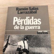 Libros: PERDIDAS DE LA GUERRA. Lote 172683059