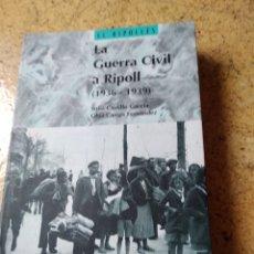 Libros: LA GUERRA CIVIL A RIPOLL. Lote 173141599
