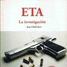 Libros: ETA LA INVESTIGACIÓN. - CHALVIDANT. JEAN,. Lote 173733820