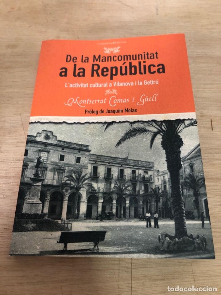 DE LA MANCOMUNITAT A LA REPUBLICA (Libros Nuevos - Historia - Historia de España)