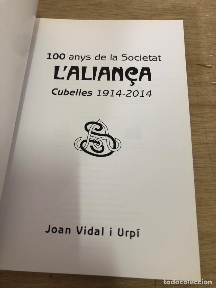 Libros: 100 anys de la societat l aliança - Foto 3 - 177399394