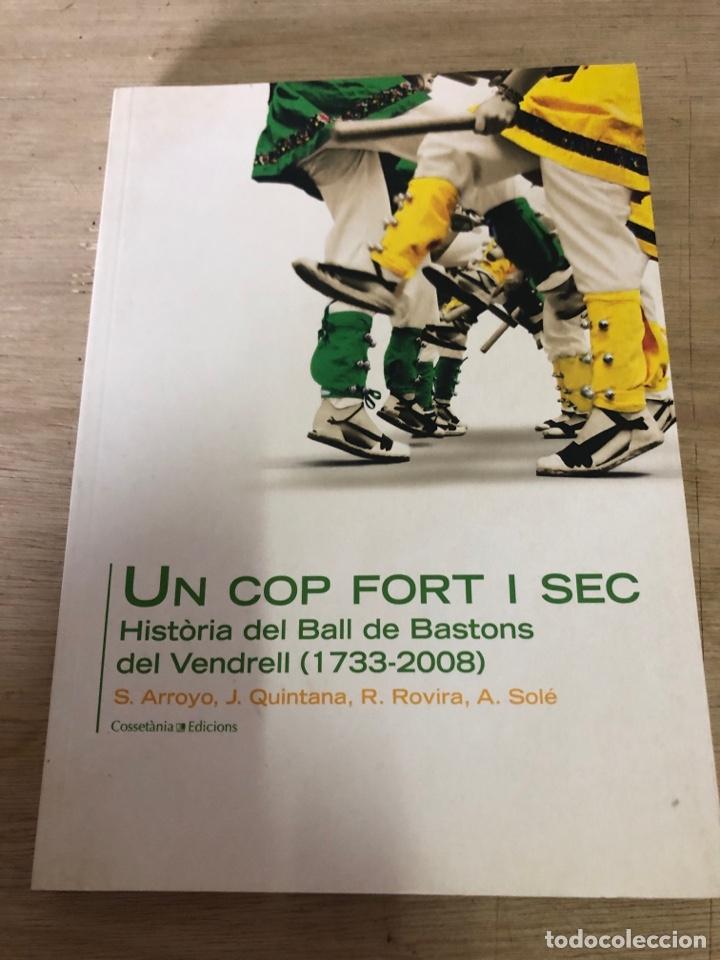 UN COP FORT I SEC (Libros Nuevos - Historia - Historia de España)