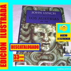 Libros: LOS AUSTRIAS - JOHN LYNCH - EDITORIAL CRÍTICA - 2003 - A ESTRENAR - IMPERIO ESPAÑOL - 33 EUROS. Lote 178783647