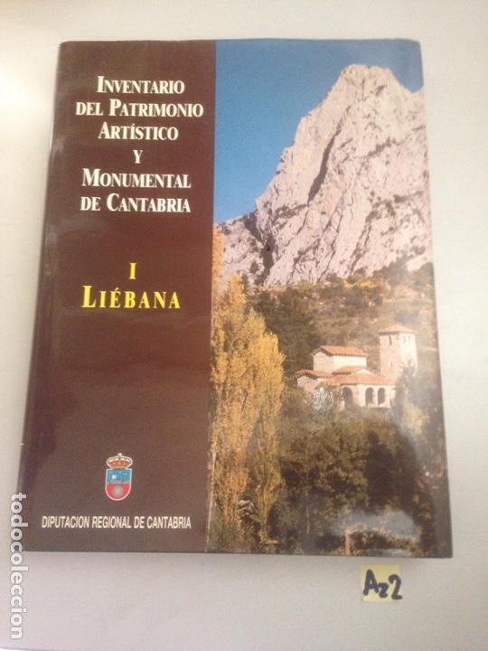 CANTABRIA . INVENTARIO DEL PATRIMONIO ARTÍSTICO Y MONUMENTAL DE CANTABRIA 1 LIÉBANA 1989 (Libros Nuevos - Historia - Historia de España)