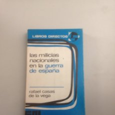 Libros: LAS MILICIAS NACIONALES EN LA GUERRA DE ESPAÑA. Lote 178823861