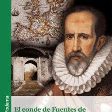 Libros: EL CONDE DE FUENTES DE VALDEPERO Y EL FUERTE DE FUENTES EN EL CAMINO ESPAÑOL - GLYPHOS 2015. Lote 178965710