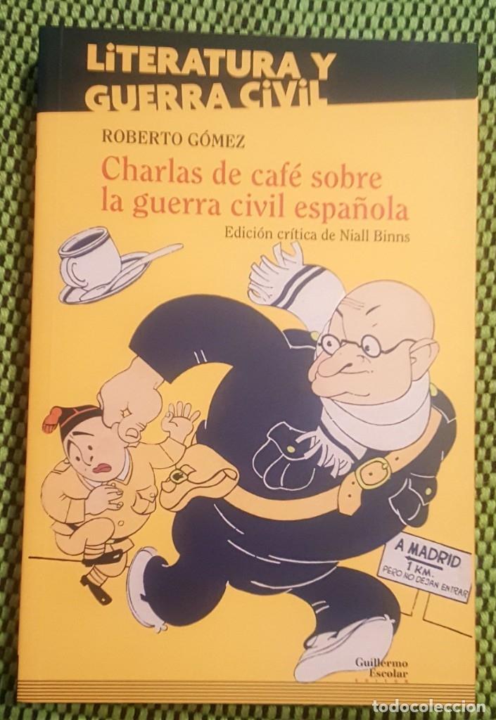 CHARLAS DE CAFÉ SOBRE LA GUERRA CIVIL ESPAÑOLA (Libros Nuevos - Historia - Historia de España)