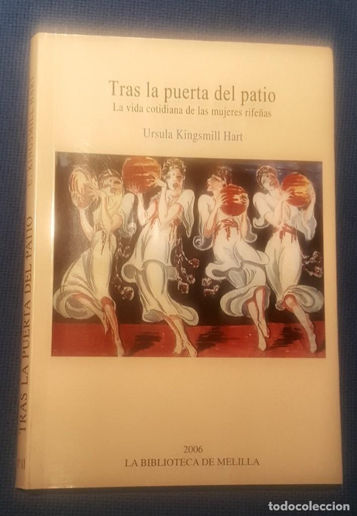 TRAS LA PUERTA DEL PATIO. LA VIDA COTIDIANA DE LAS MUJERES RIFEÑAS (Libros Nuevos - Historia - Historia de España)