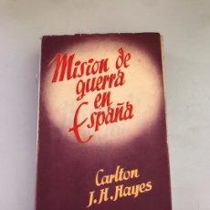 Libros: MISIÓN DE GUERRA EN ESPAÑA. Lote 180176801