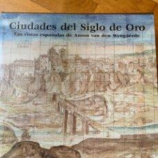 Libros: L- CIUDADES DEL SIGLO DE ORO, 2008 PERFECTO ESTADO. Lote 180237907