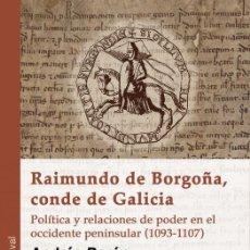 Libros: RAIMUNDO DE BORGOÑA, CONDE DE GALICIA (ANDRÉS BARÓN) GLYPHOS 2017. Lote 180473505