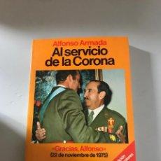 Libros: AL SERVICIO DE LA CORONA. Lote 180506326