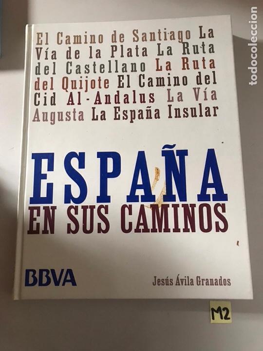 ESPAÑA Y SUS CAMINOS (Libros Nuevos - Historia - Historia de España)