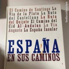 Libros: ESPAÑA Y SUS CAMINOS. Lote 180507947