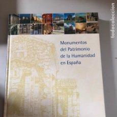 Libros: MONUMENTO DEL PATRIMONIO DE LA HUMANIDAD ESPAÑA. Lote 180508173