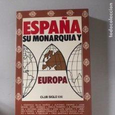 Libros: ESPAÑA DE SU MONARQUÍA. Lote 181433745