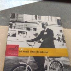 Libros: BIBLIOTECA EL MUNDO - EL FRANQUISMO AÑO A AÑO - 1965 - UN NUEVO ESTILO DE GOBERNAR -. Lote 181808218