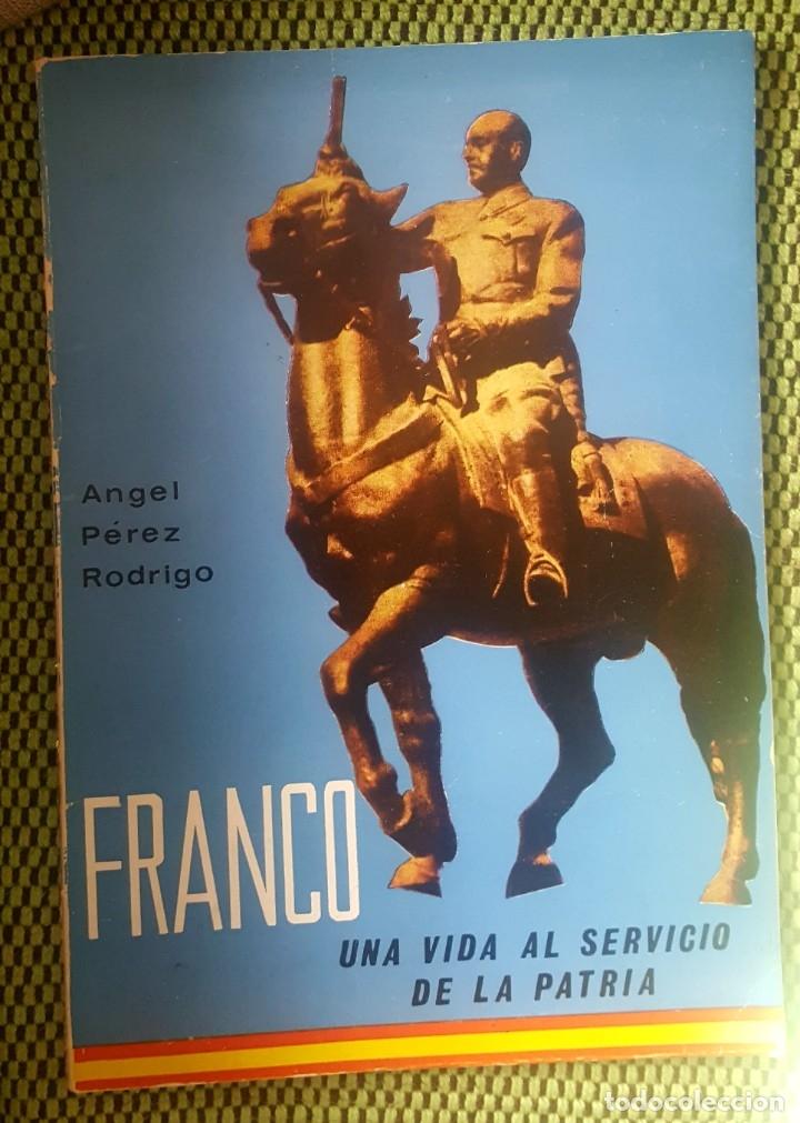 FRANCO, UNA VIDA AL SERVICIO DE LA PATRIA (Libros Nuevos - Historia - Historia de España)