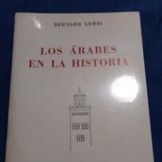 Libros: NUEVO EN EL PLÁSTICO! LOS ÁRABES EN LA HISTORIA. BERNARD LEWIS. Lote 182548855