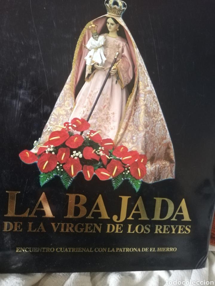 LIBRO DEDICADO A LA BAJADA VIRGEN DE LOS REYES DE LA ISLA DEL HIERRO... TENERIFE (Libros Nuevos - Historia - Historia de España)
