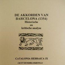 Libros: PIETERS, BERT. DE AKKORDEN VAN BARCELONA (1354). HISTORISCHE EN KRITISCHE ANALYSE. 2006.. Lote 182947402
