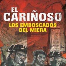 Libros: ISIDRO CICERO: EL CARIÑOSO. LOS EMBOSCADOS DEL MIERA.. Lote 184709686