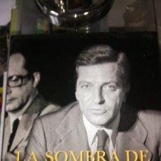 Libros: LIBRO LA SOMBRA DE SUÁREZ. EDUARDO NAVARRO. EDITORIAL PLAZA JANES. AÑO 2014.. Lote 189533412