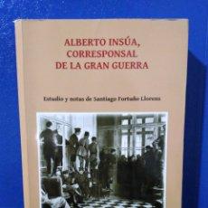 Livros: ALBERTO INSUA CORRESPONSAL DE LA GRAN GUERRA. Lote 189597072