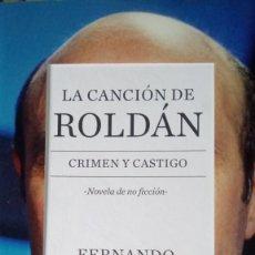 Libros: LIBRO LA CANCIÓN DE ROLDAN. F. SÁNCHEZ DRAGÓ. EDITORIAL PLANETA. AÑO 2015.. Lote 189607325