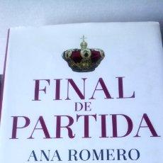 Libros: LIBRO FINAL DE PARTIDA. ANA ROMERO. EDITORIAL LA ESFERA DE LOS LIBROS. AÑO 2015.. Lote 189925747
