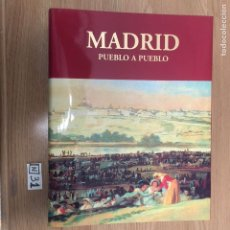 Libros: MADRID PUEBLO A PUEBLO. Lote 191019858