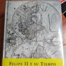 Libros: FELIPE II Y SU TIEMPO. Lote 191204423