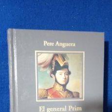 Libros: EL GENERAL PRIM. PERE ANGUERA. BIBLIOTECA HISTORIA DE ESPAÑA., 2006 RBA COLECCIONABLES.. Lote 192372056