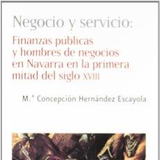 Libros: NEGOCIO Y SERVICIO (Mª C. HERNÁNDEZ ESCAYOLA) EUNSA 2004. Lote 194287092
