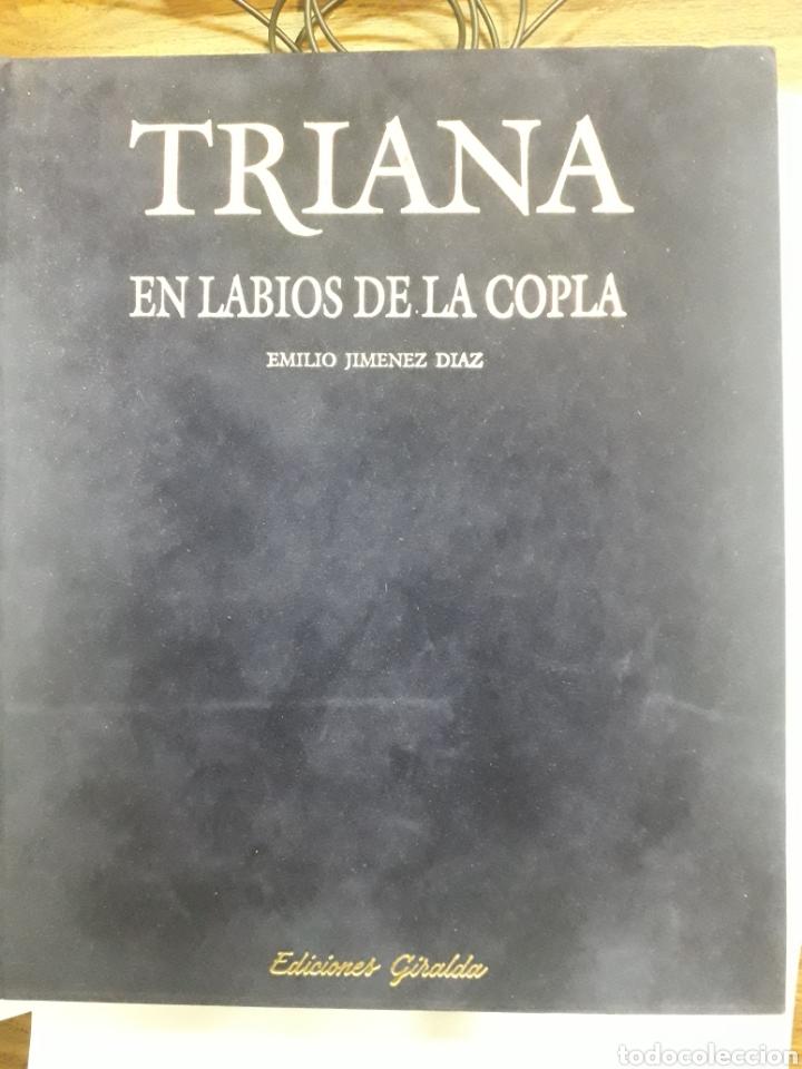 Libros: Triana. En labios de la Copla. - Foto 2 - 194869805