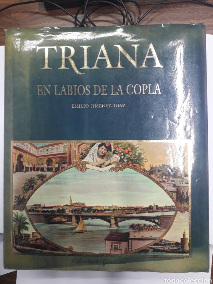 TRIANA. EN LABIOS DE LA COPLA. (Libros Nuevos - Historia - Historia de España)