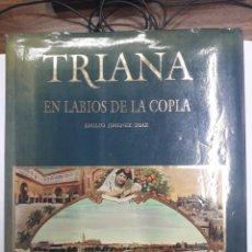 Libros: TRIANA. EN LABIOS DE LA COPLA.. Lote 194869805