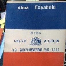 Libros: ALMA ESPAÑOLA. AÑO VII.- N°85 - SANTIAGO DE CHILE, SEPTIEMBRE DE 1944. Lote 194646831