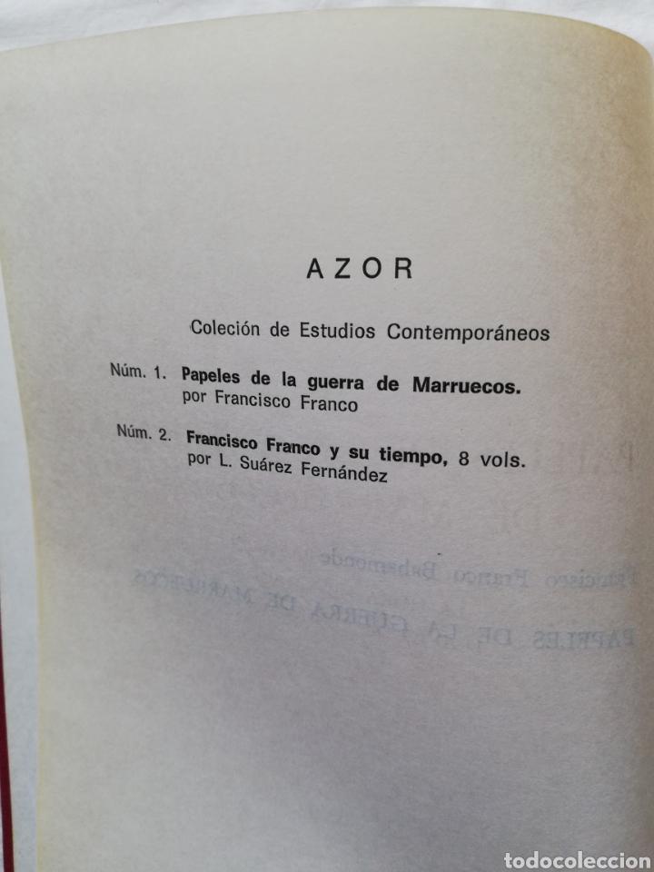 Libros: Francisco Franco Bahamonte, papeles de la guerra de Marruecos, Diario de una Bandera, La hora de Xah - Foto 4 - 194944270