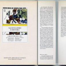 Libros: FORCADELL, CARLOS [EDITOR]. NACIONALISMO E HISTORIA (EN ESPAÑA). 1998.. Lote 195378770